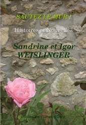 Sautez le mur! Histoires et nouvelles de Sandrine et Igor Weislinger