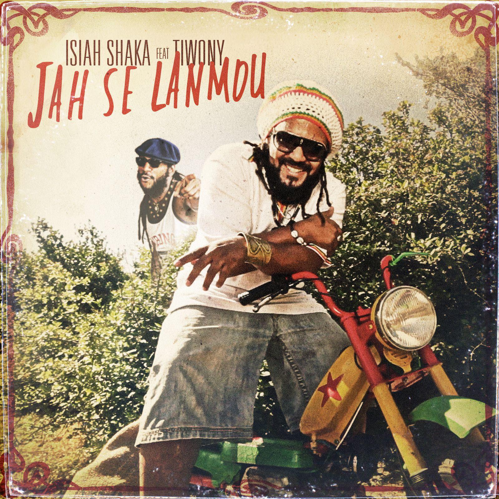 "Artwork Single ""Jah Sé Lanmou"" Isiah Shaka feat Tiwony"