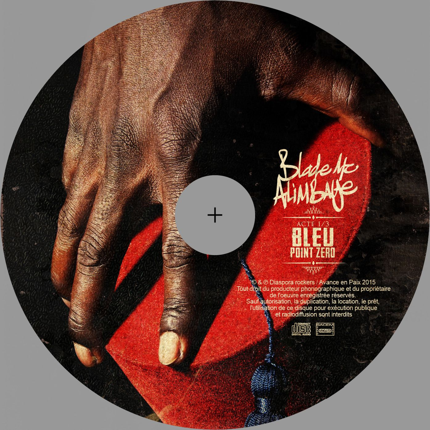 artwork album Blade Mc Alimbaye - Bleu Point Zero - Acte 1/3