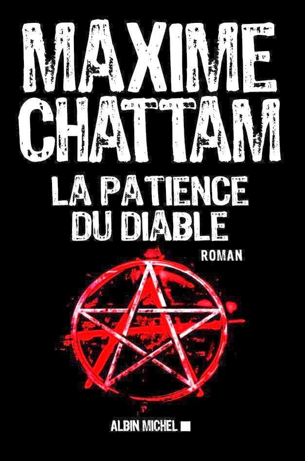 La patience du diable / Maxime Chattam