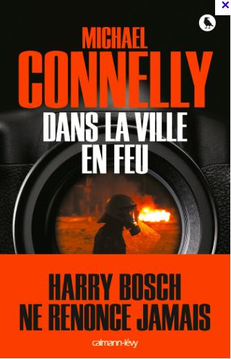 Michael Connelly / Dans la ville en feu