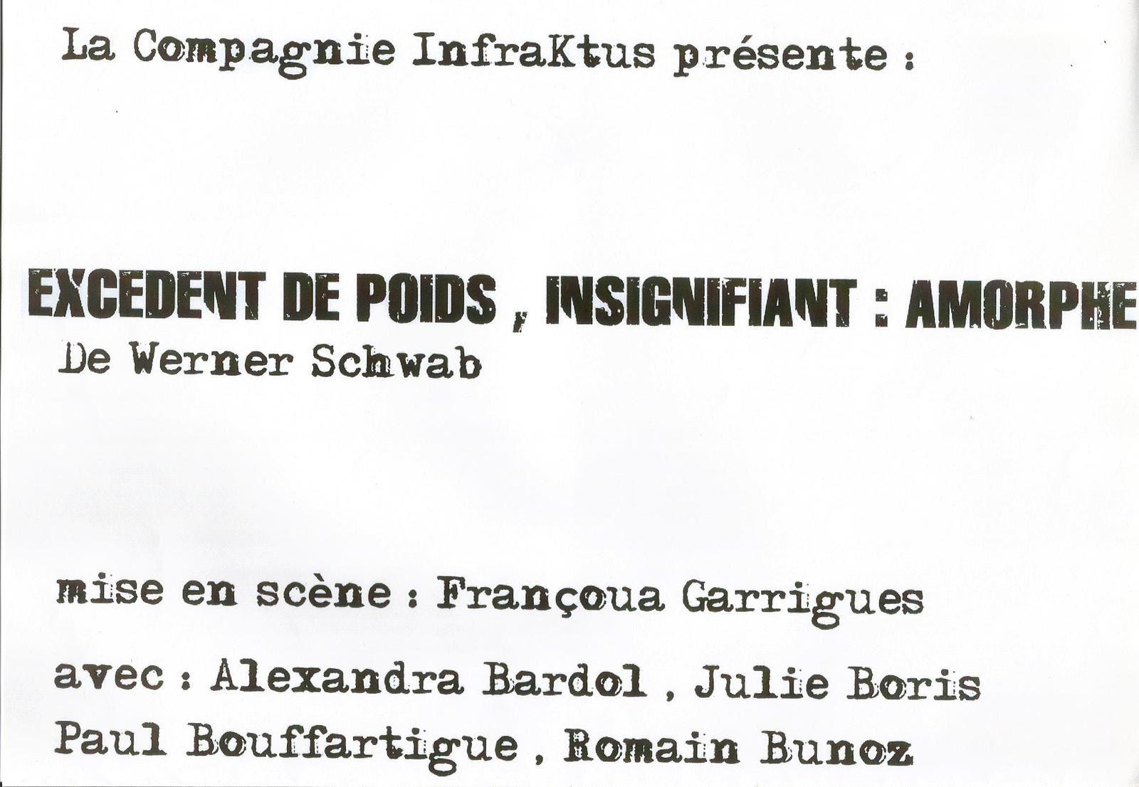 EXCEDENT DE POIDS, INSIGNIFIANT : AMORPHE - Compagnie InfraKtus (Sputnik 347)