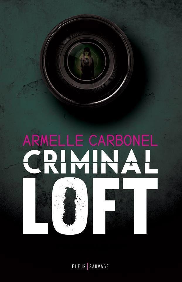 Criminal Loft, Armelle Carbonel