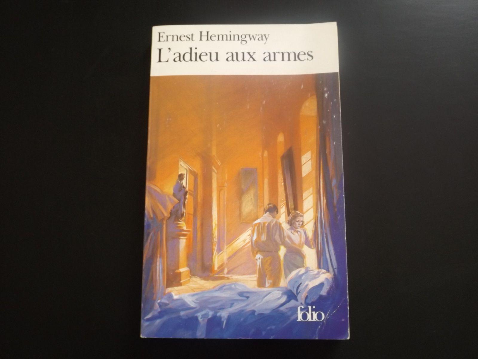 L'Adieu aux armes, Ernest Hemingway
