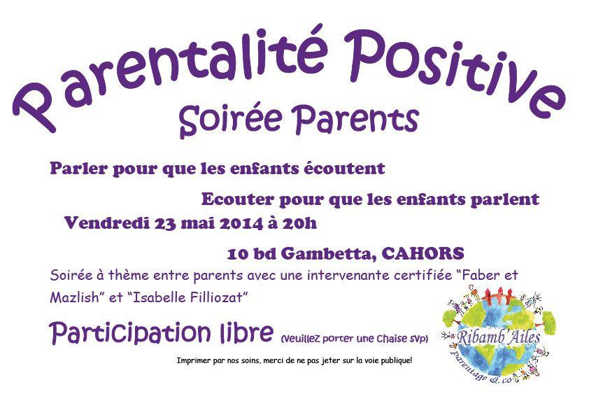 Soirée d'information &quot&#x3B;Parentalité positive&quot&#x3B; sur Cahors