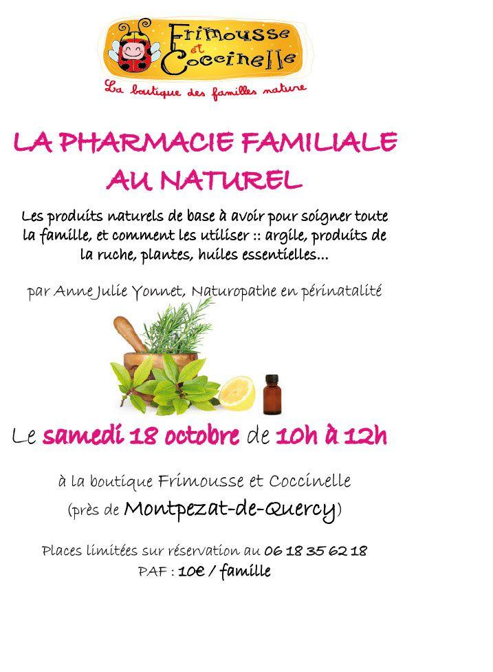 Atelier &quot&#x3B;La pharmacie familiale au naturel&quot&#x3B; le samedi 18 octobre
