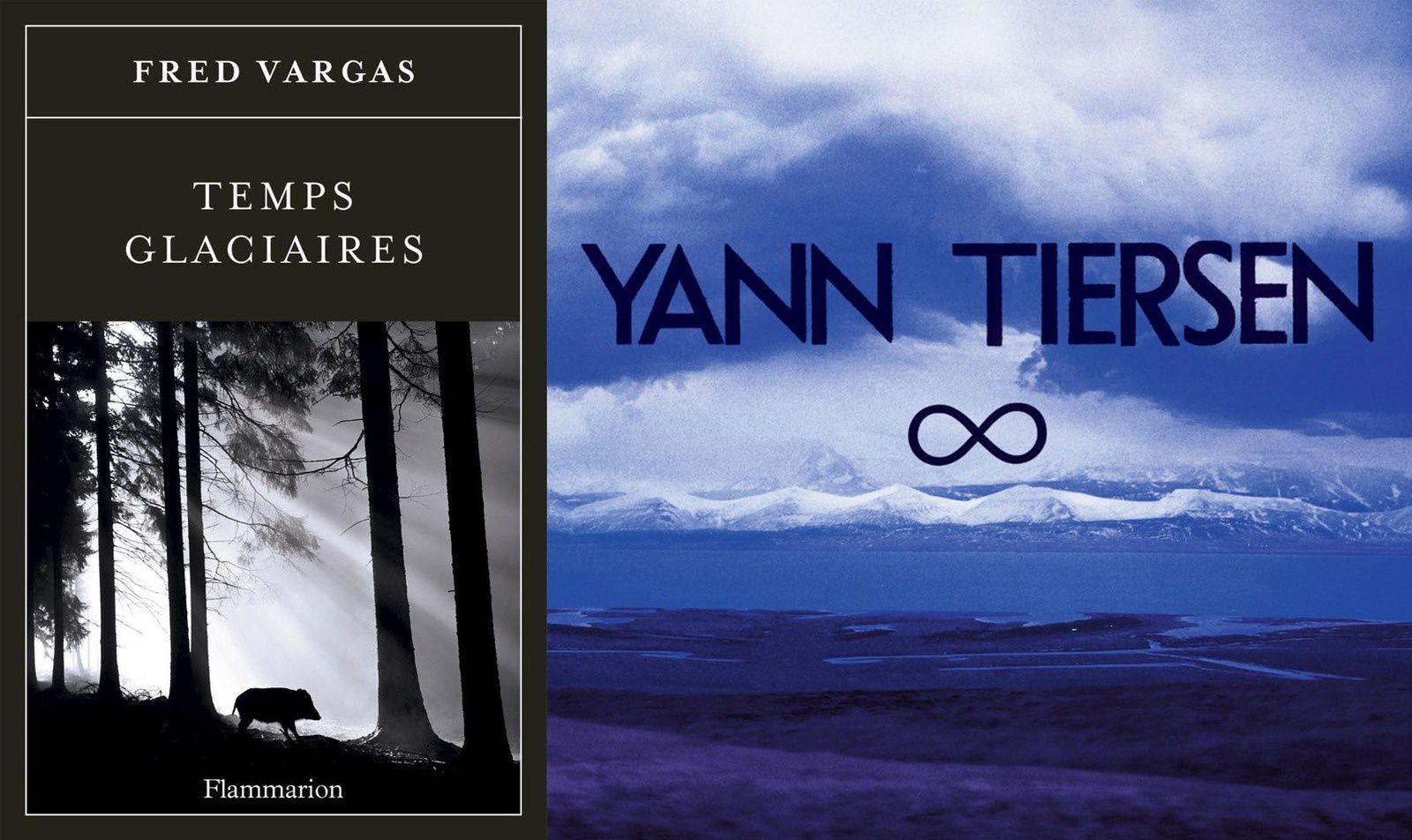Fred Vargas &quot&#x3B;Temps glaciaires&quot&#x3B; / Yann Tiersen &quot&#x3B; ∞ &quot&#x3B;