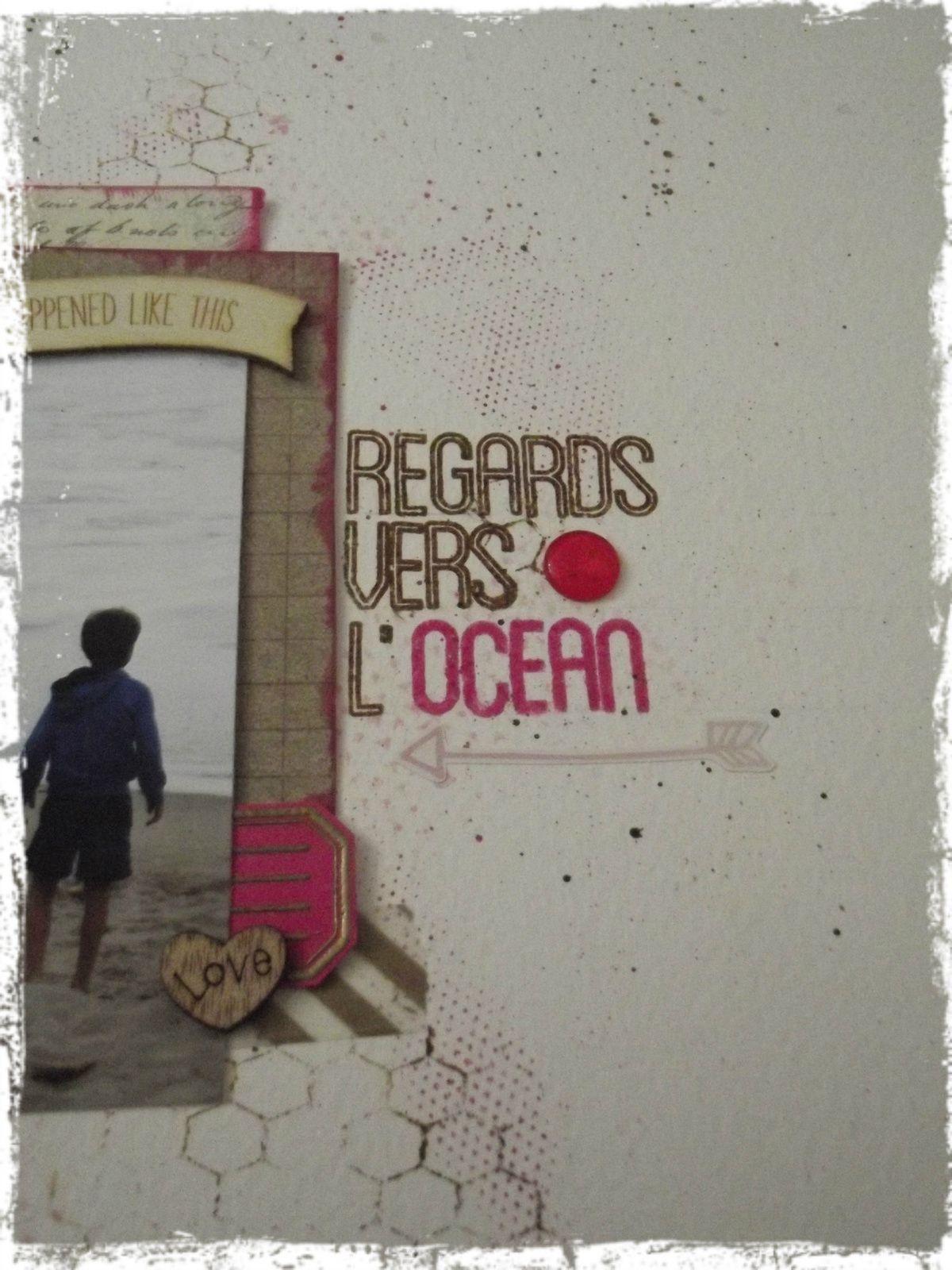 Regards vers l'océan !