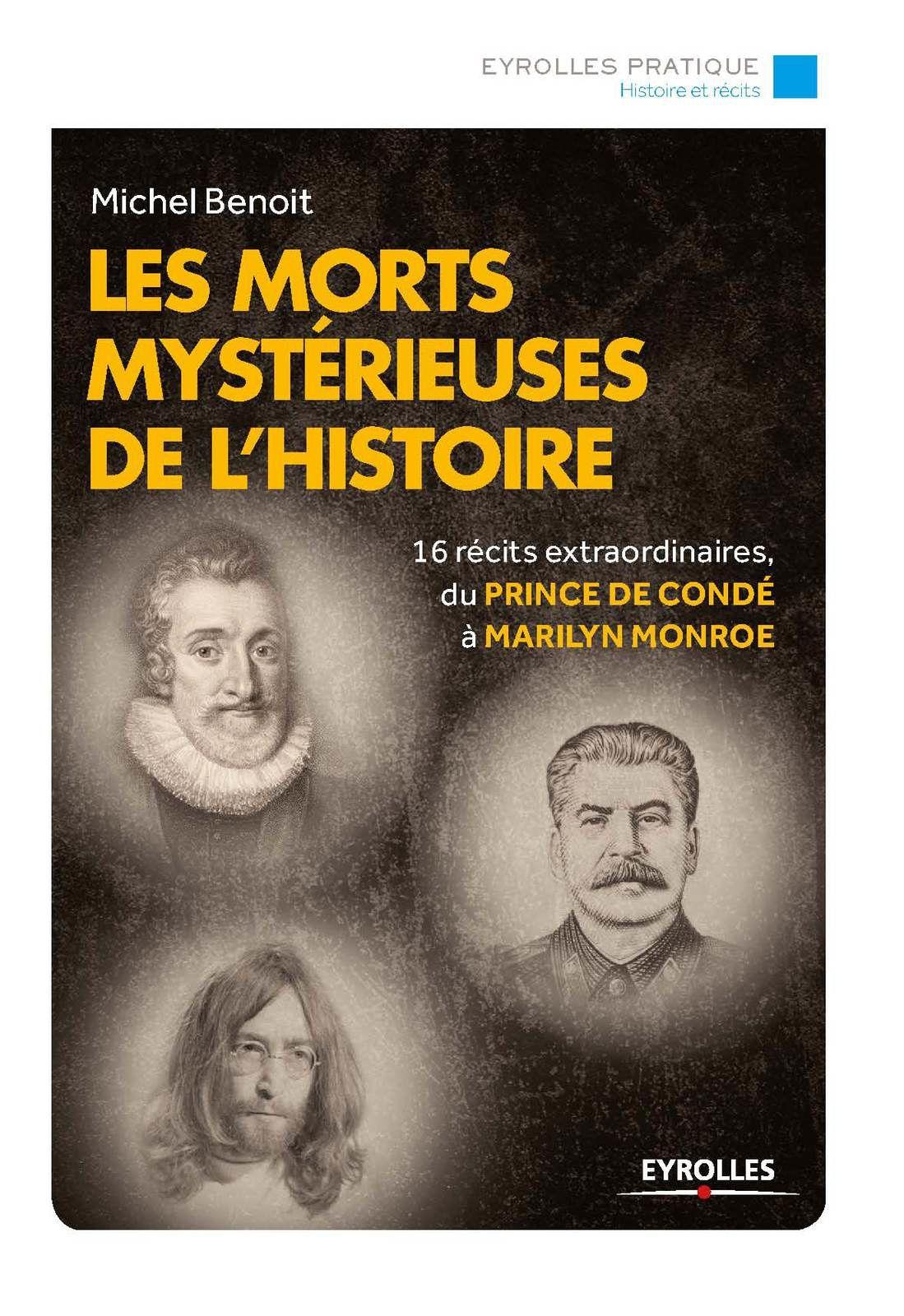 Publication : Les morts mystérieuses de l'histoire de Michel Benoît