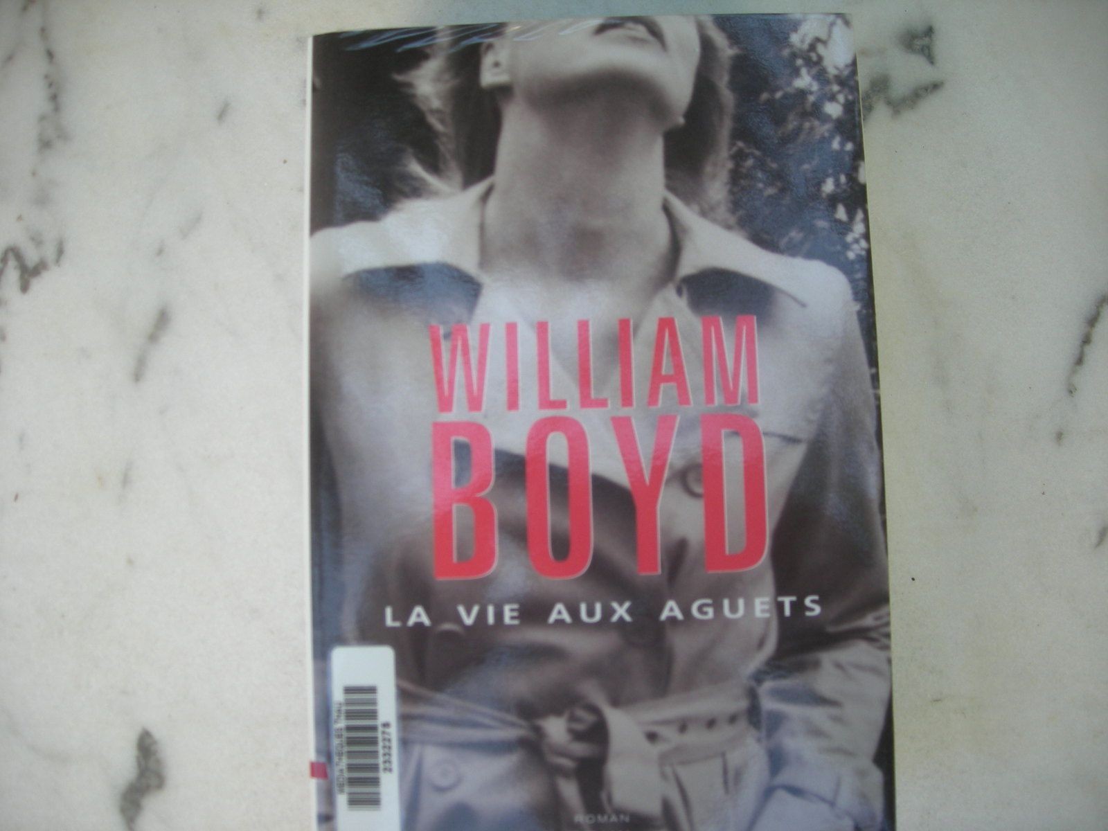 La vie aux aguets de William Boyd