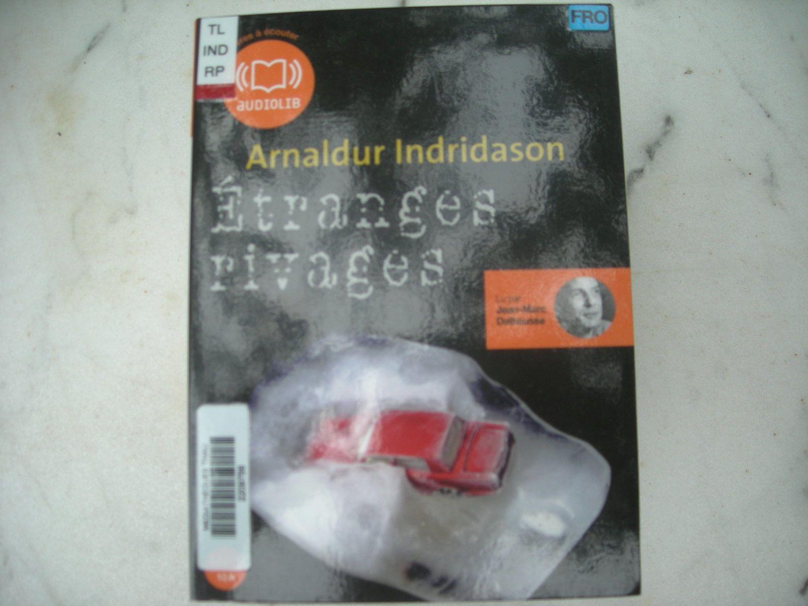 Etranges rivages d'Arnaldur Indridason