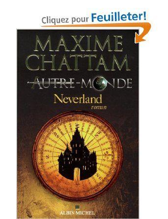 Autre-Monde, Tome 6 : Neverland