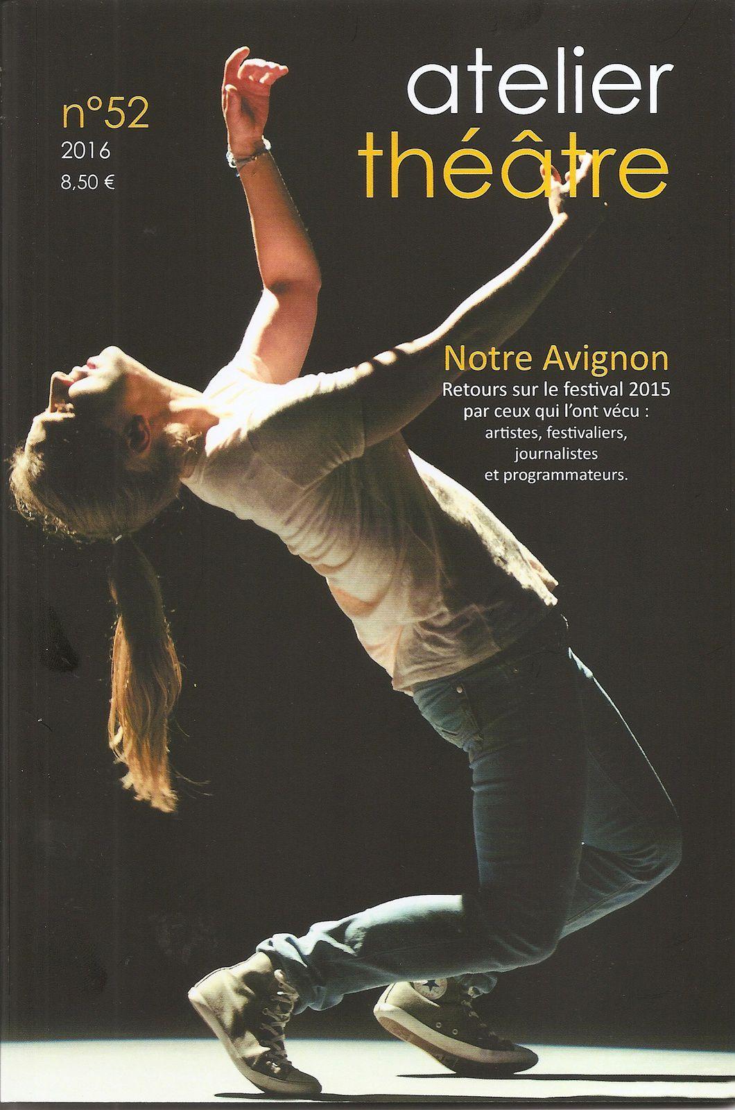 Revue Atelier Théâtre n° 52 spécial Avignon 2015