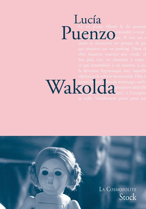 [Littérature] Wakolda - Lucia Puenzo