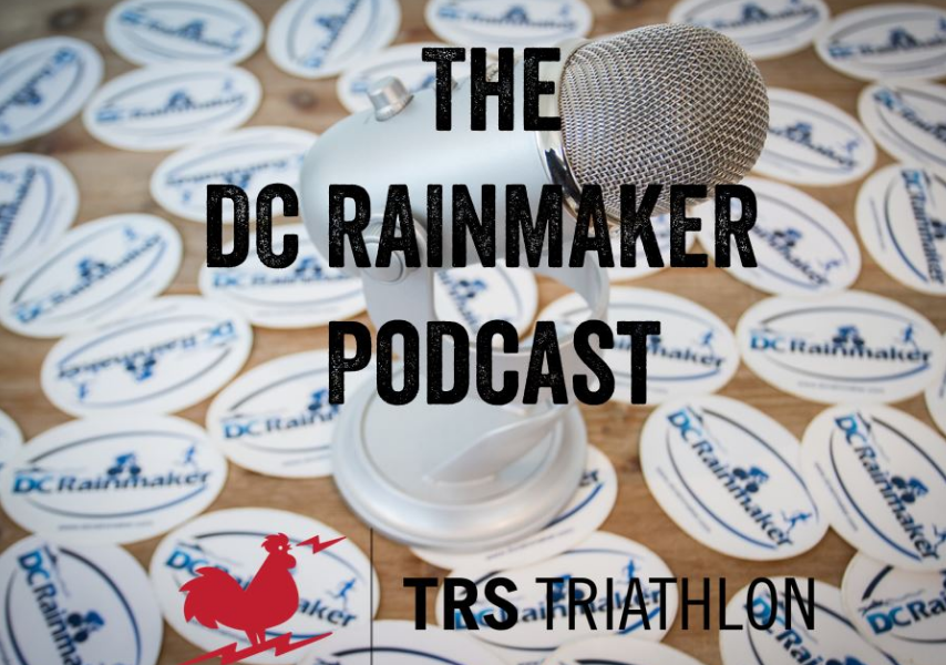 The DC Rainmaker Podcast