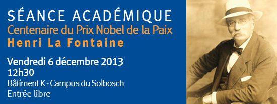 Il y a 100 ans…. Le Belge Henri La Fontaine se voyait décerner le Prix Nobel de la Paix