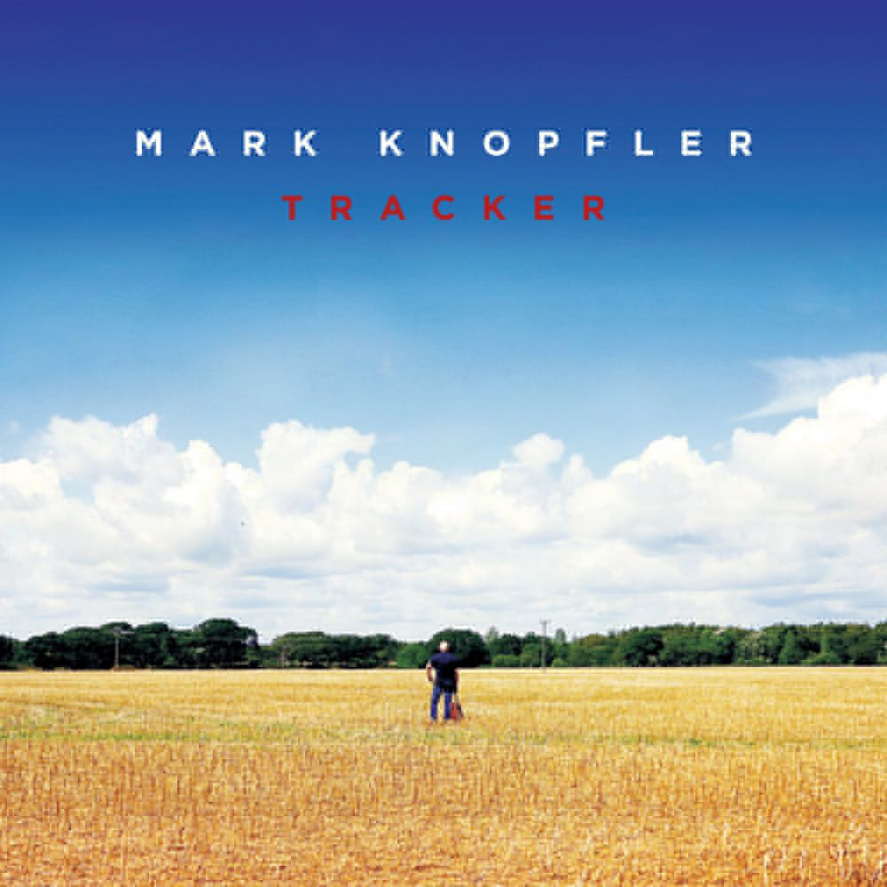 Mark KNOPFLER -Tracker