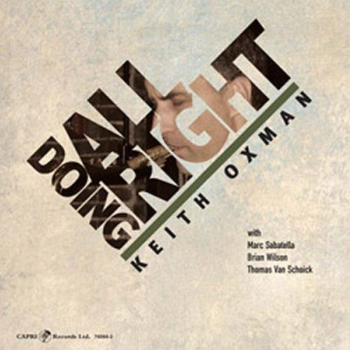 Le moment JAZZ-Keith Oxman -Doing All Right