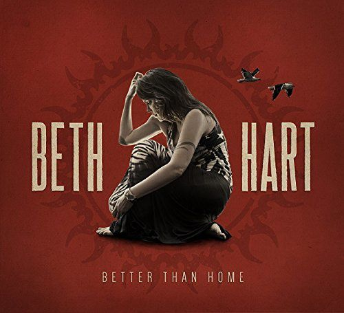 Beth HART-Better Than Home