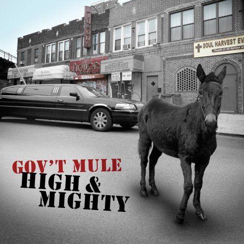 Gov't Mule High &amp&#x3B; Mighty