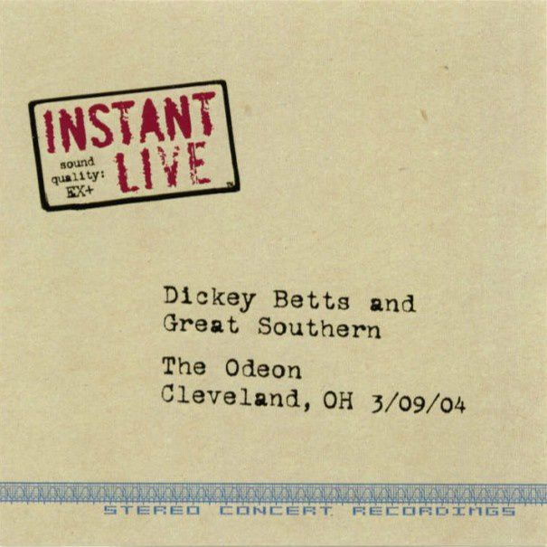 Dickey BETTS-Instant Live 3/09/2004 Cleveland