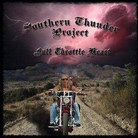 SOUTHERN THUNDER PROJECT-Full Throttle Heart
