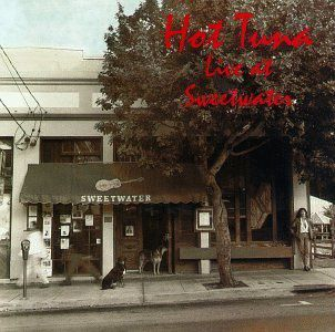 HOT TUNA-Live At Sweetwater