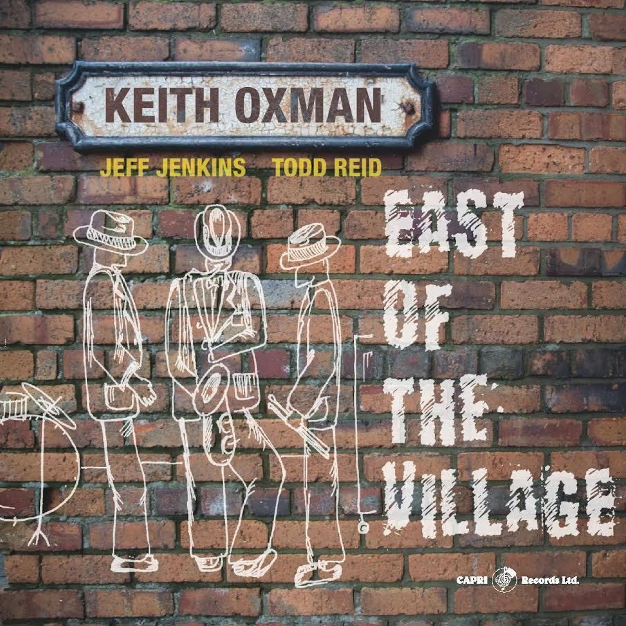 Keith OXMAN -EAST OF THE VILLAGE
