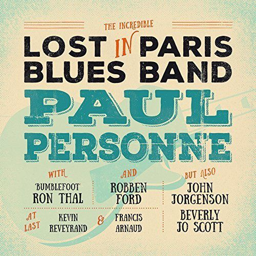 Paul PERSONNE- Blues in PARIS Blues Band