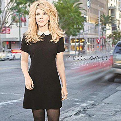 Alison KRAUSS Windy City