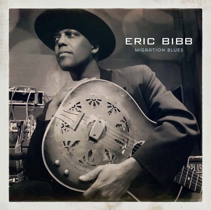Eric BIBB-Migration Blues