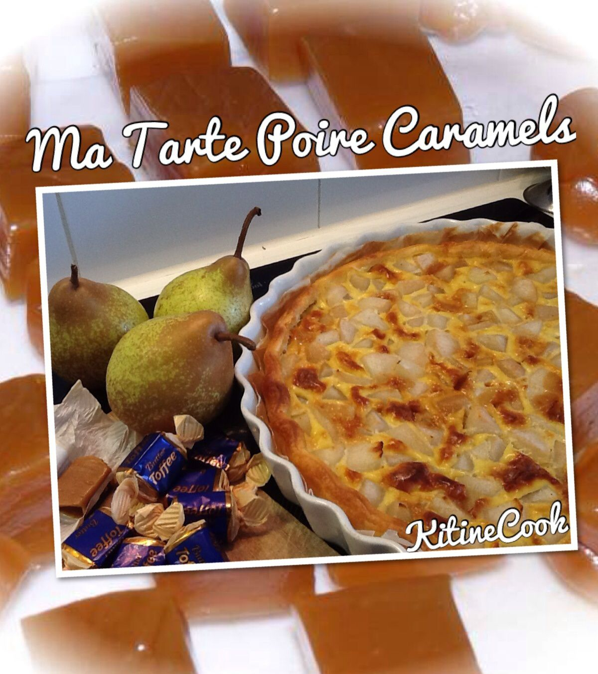 MA TARTE POIRE CARAMELS