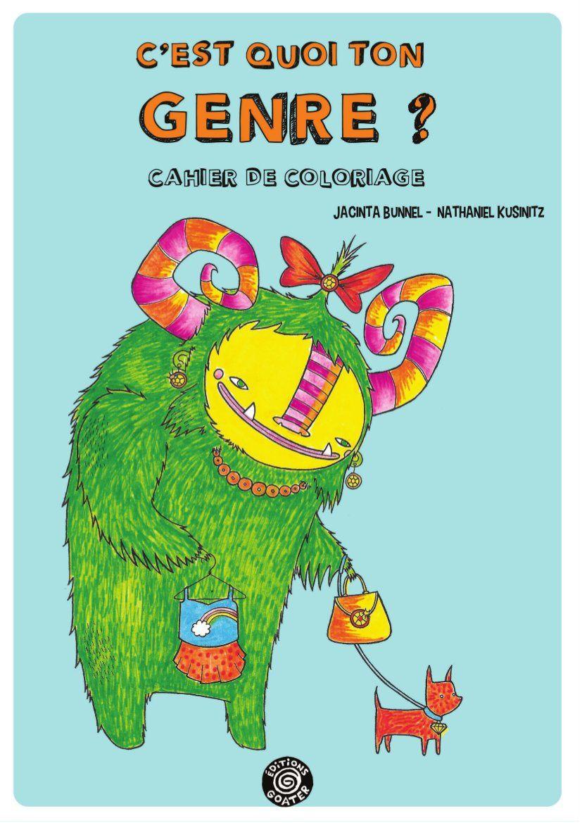 C Est Quoi Ton Genre Un Cahier De Coloriage Pour Les Enfants Sur