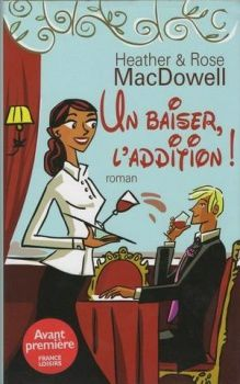 Un baiser, l'addition! d' Heather &amp&#x3B; Rose Macdowell
