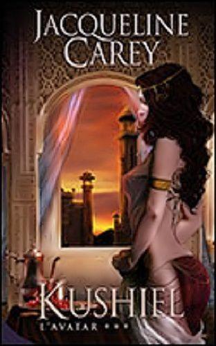 Kushiel, tome 3: L'avatar de Jacqueline Carey