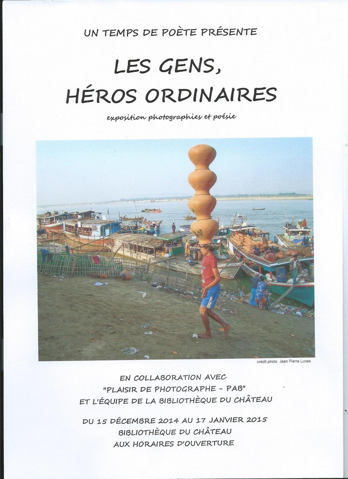 exposition photo et poésie &quot&#x3B;les Gens, Héros Ordinaires&quot&#x3B;