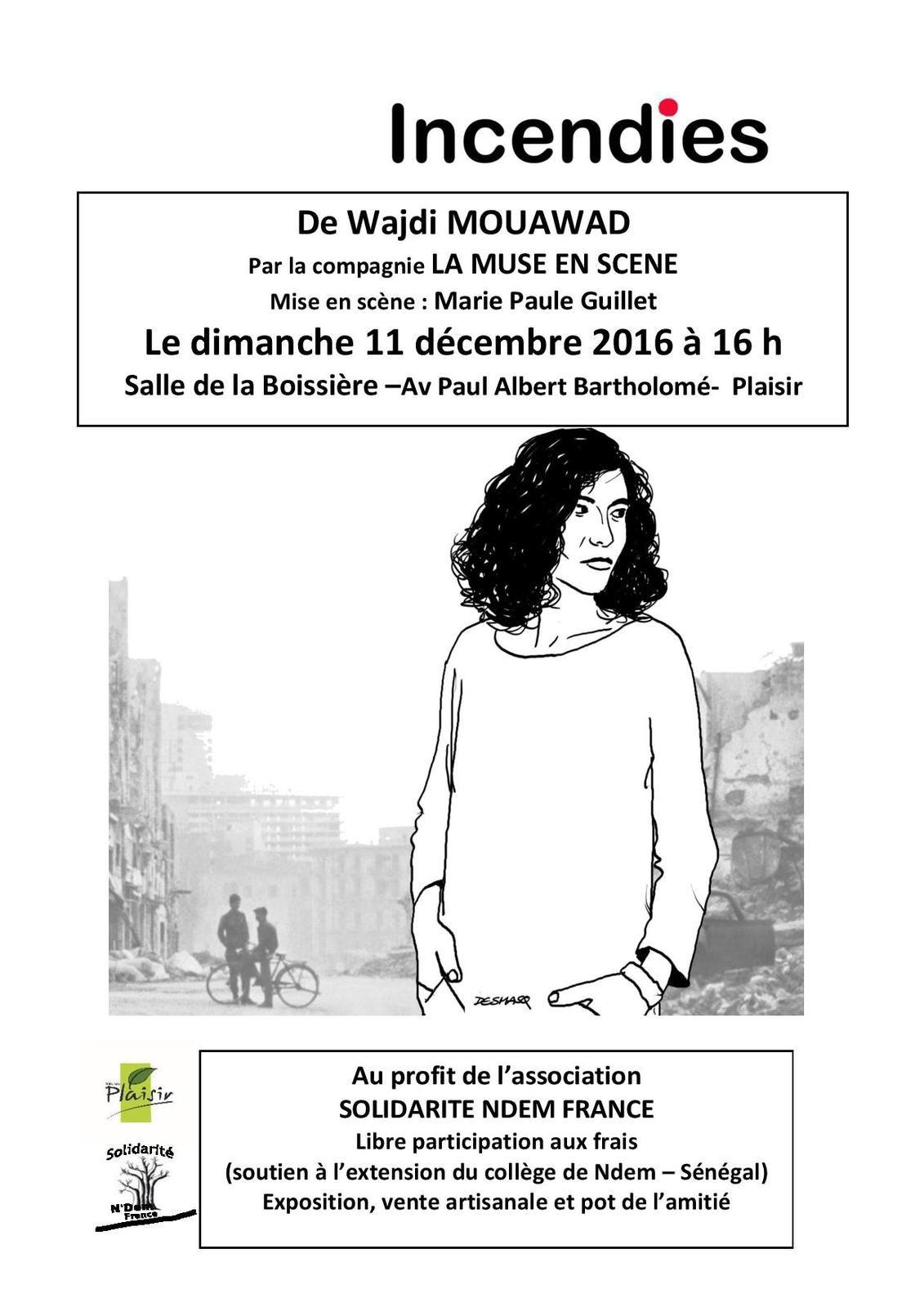 Incendies  de Wajdi Mouawad -  11 décembre 2016