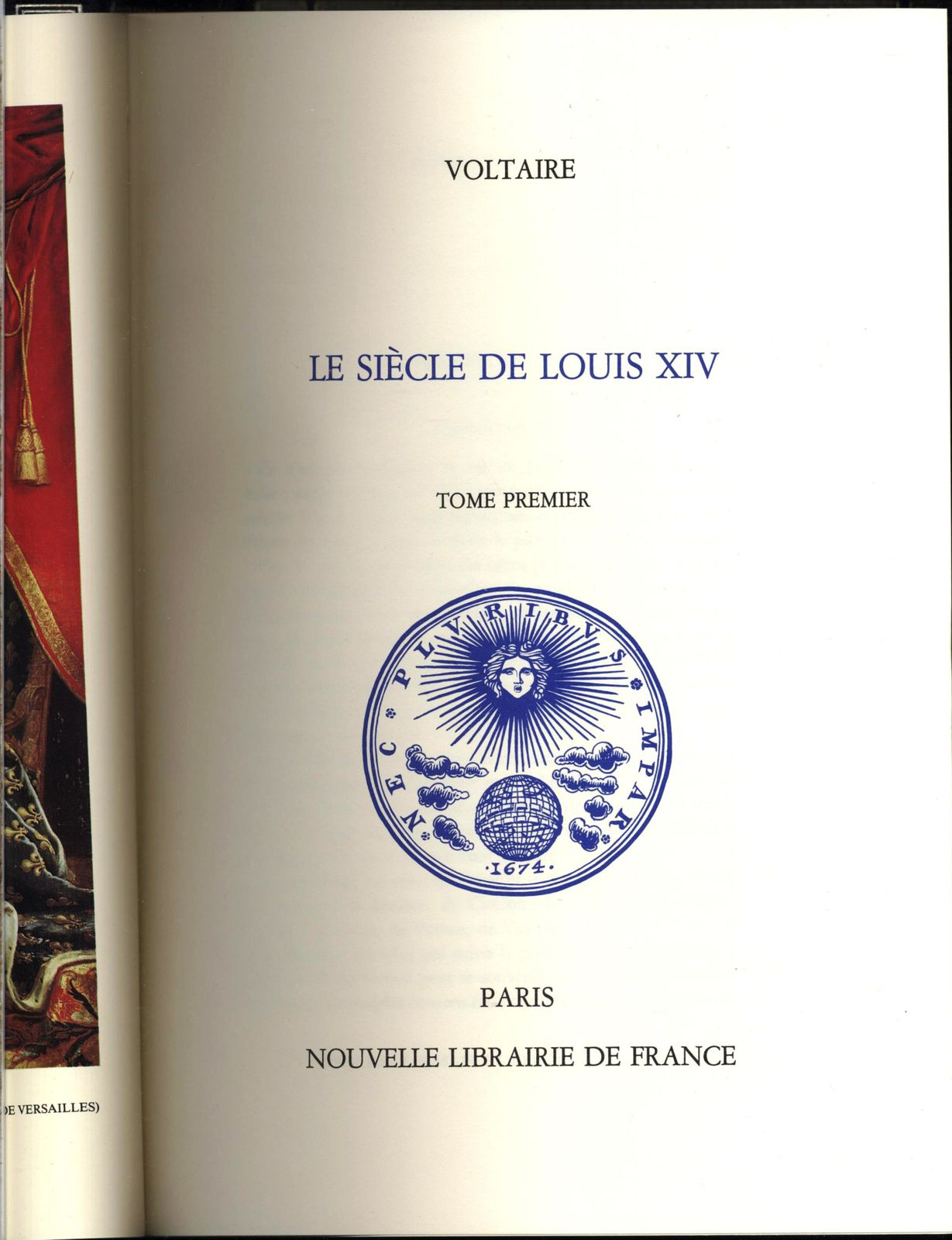 Le siècle de Louis XIV. 2 tomes par Voltaire Nouvelle librairie de France 1989