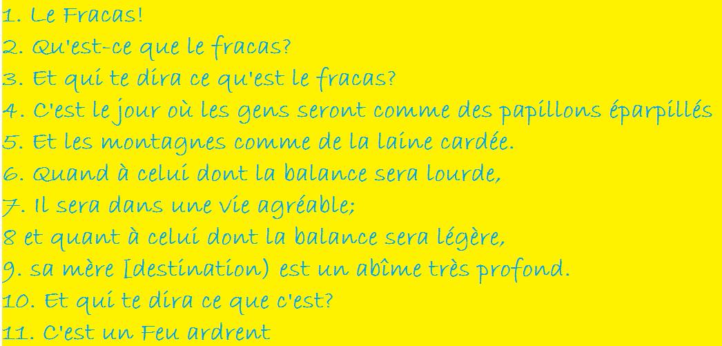 Sourate 101 - Le fracas, القارعتى