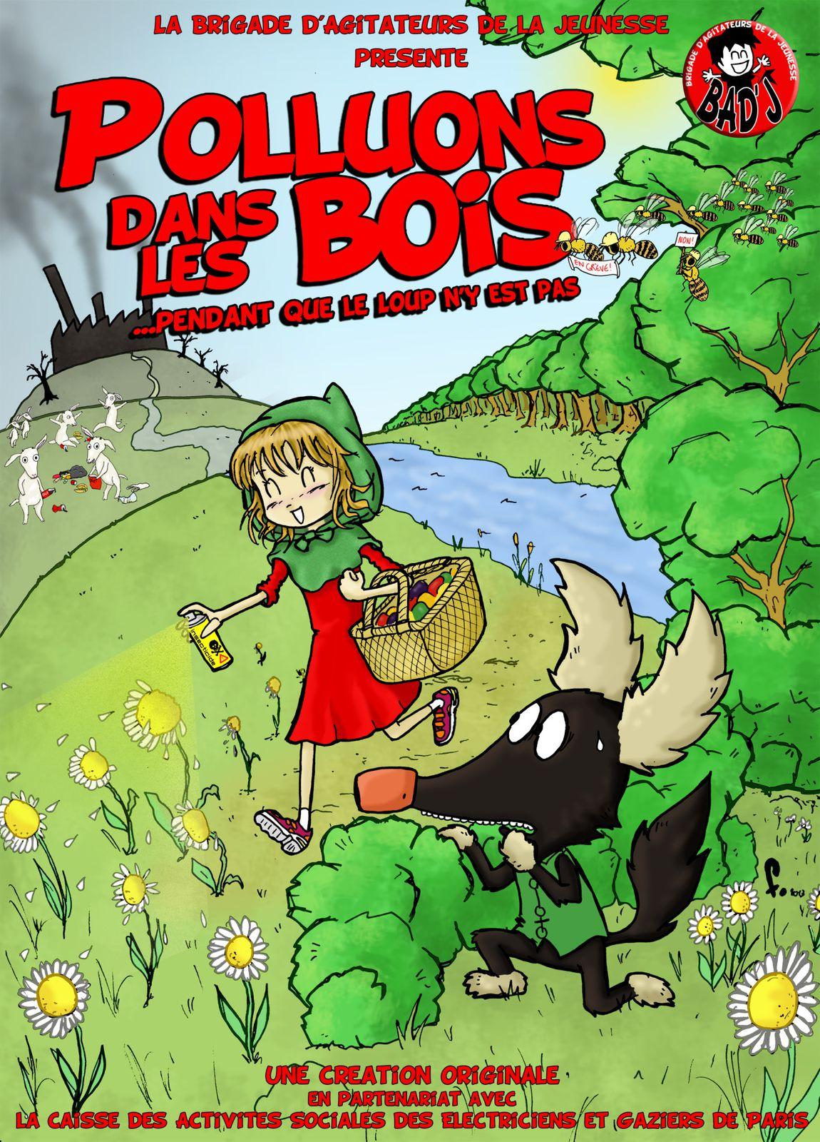 Affiche spectacle &quot&#x3B;Polluons dans les Bois&quot&#x3B;