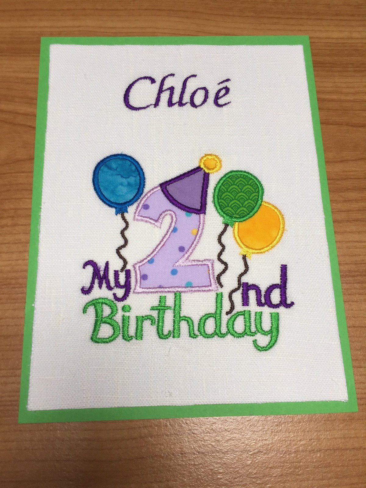 Broderie machine: carte d'anniversaire. Chloé a 2 ans !