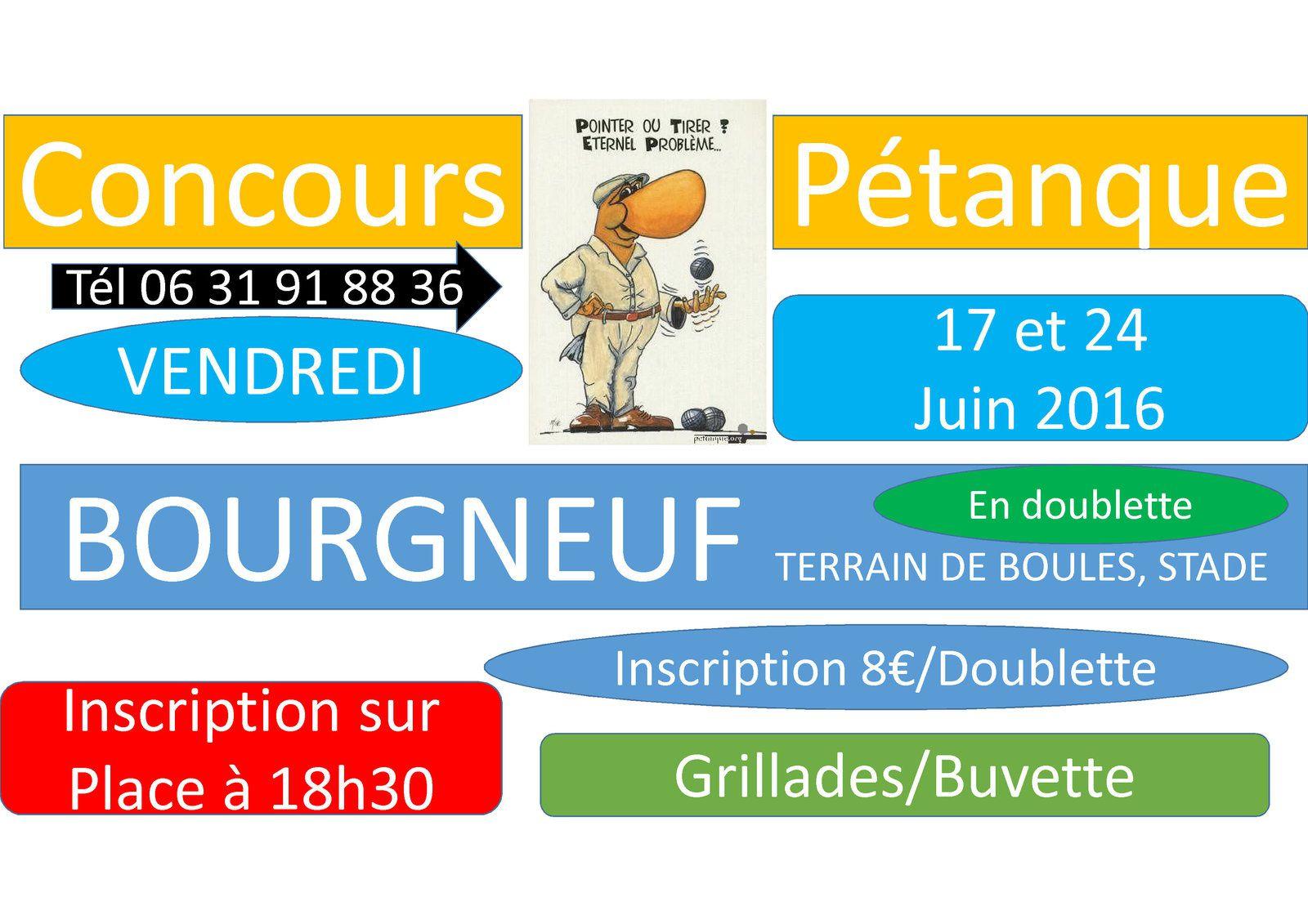 CONCOURS DE PETANQUE A BOURGNEUF !!!