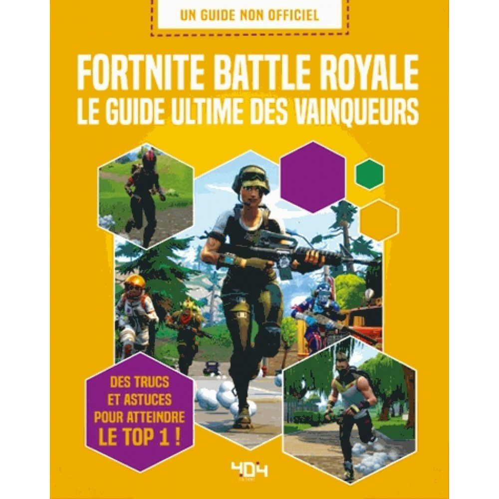 Revue Livre Gaming Fortnite Battle Royale Le Guide Ultime