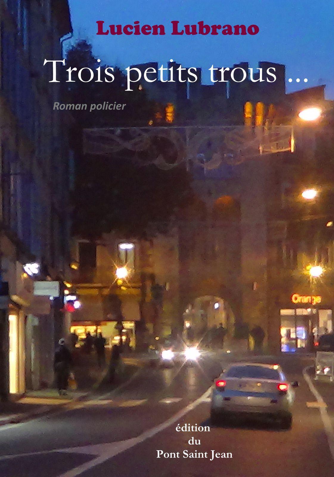 Roman policier en Provence : Trois petits trous