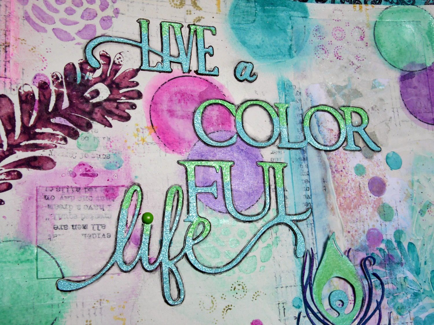 Live a colorful life!!!