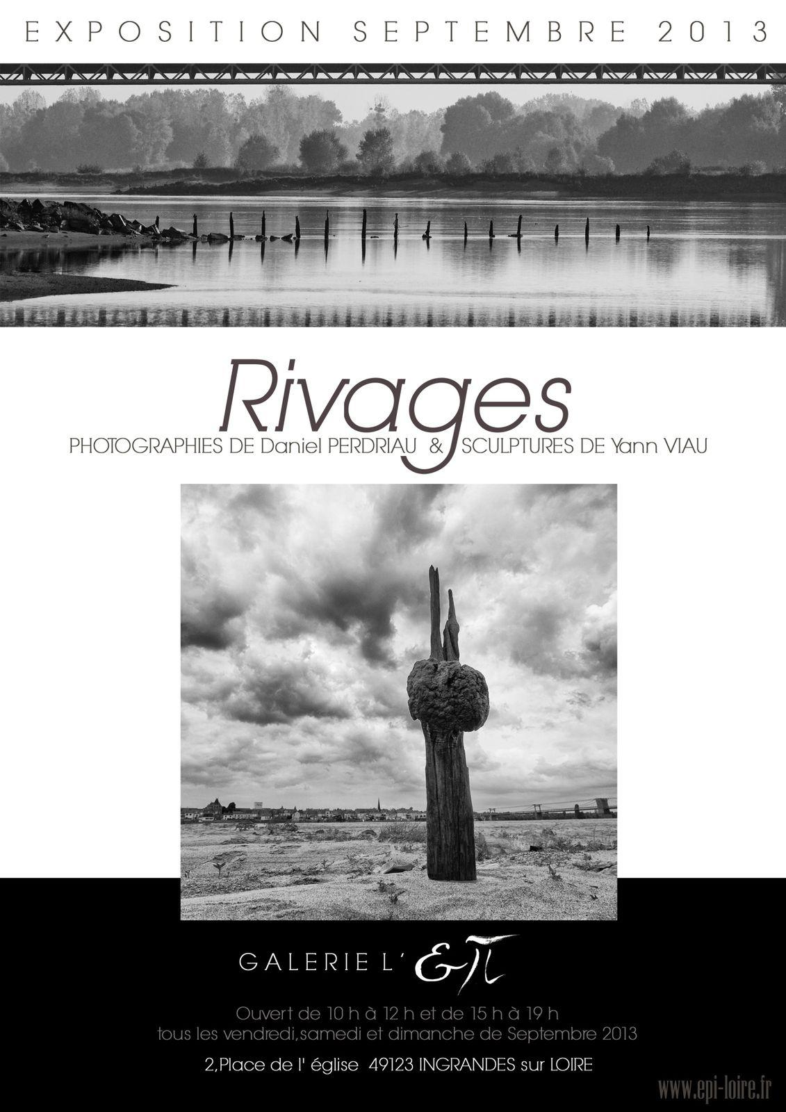 """Exposition """"Rivages"""", du 06/09/2013 au 28/09/2013. Ingrandes sur Loire (49)"""