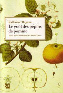 Le Goût des pépins de pomme, roman adultes
