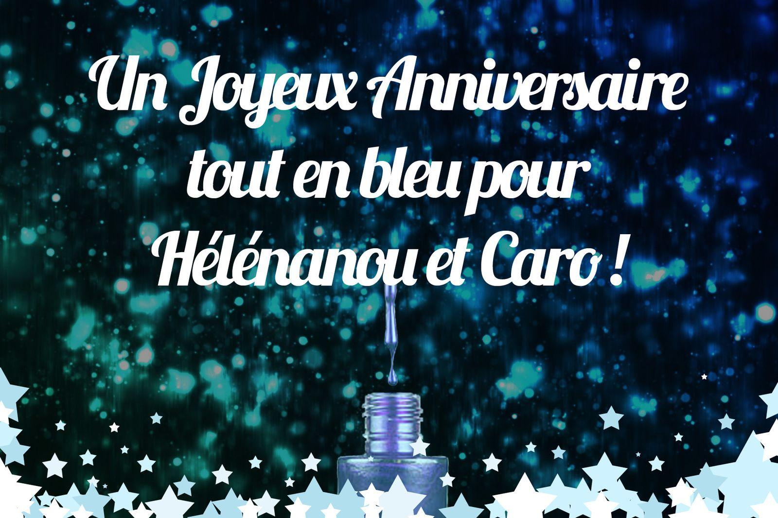 &quot&#x3B;Un Joyeux Anniversaire tout en bleu pour Hélénanou et Caro&quot&#x3B;