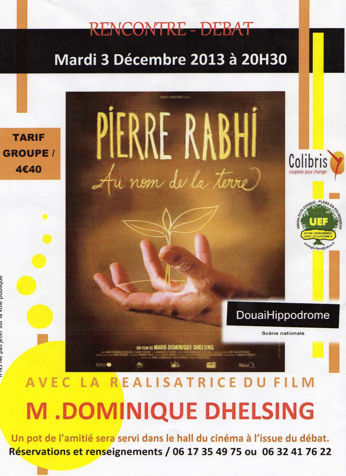 Pierre Rabhi : Au nom de la terre le 03/12/13 à Douais