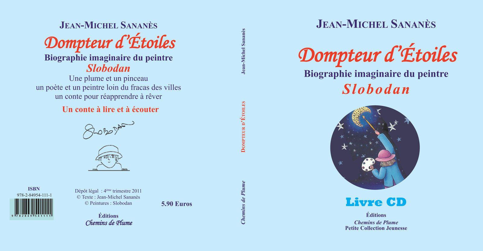 Dompteur d'étoiles - Jean-Michel Sananès - Illustrations Slobodan